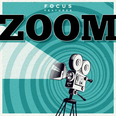 """ZOOM is a new podcast from Focus Features for movie lovers who want to know everything. Fueled by the inquisitive mind of film critic and host Amy Nicholson (""""Unspooled,"""""""