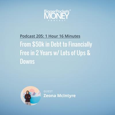 Cover art for 205: From $50k in Debt to Financially Free in 2 Years w/ Lots of Ups & Downs