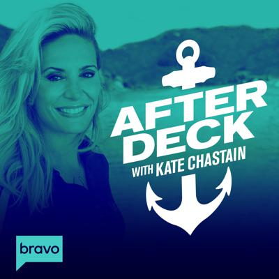 Below Deck's own Kate Chastain recaps new episodes of the hit Bravo show. Along with a new guest in each episode, Kate breaks down the latest hookups and blowups from Below Deck, discusses yachtie culture and serves up the juiciest gossip from the high seas. Tweet us your questions @AfterDeckTweets with #BravoAfterDeck.