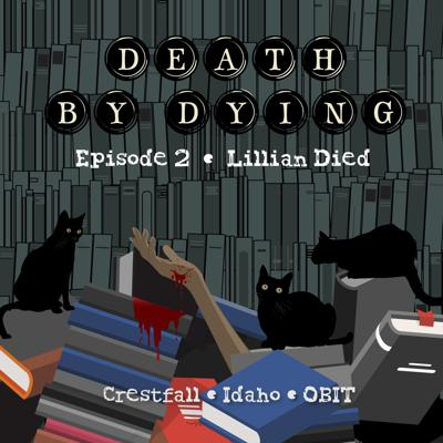 Cover art for Obituary 02: Lillian Died