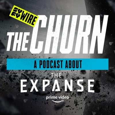 The Churn: A Podcast About The Expanse