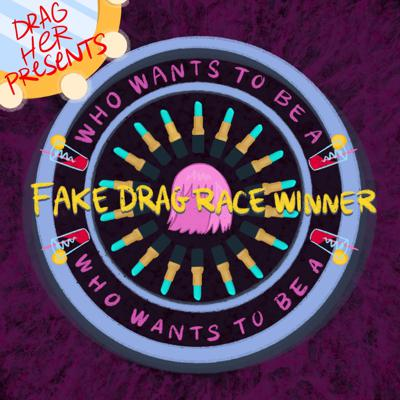 Cover art for Who Wants To Be A Fake Drag Race Winner Live! (w/ Peaches Christ & Betsy Sodaro)