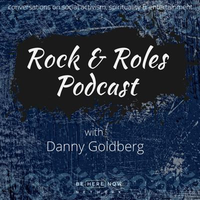 Rock and Roles with Danny Goldberg