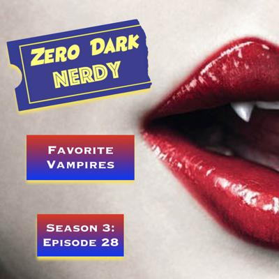 Cover art for S3E28: Favorite Vampire Movies & Shows