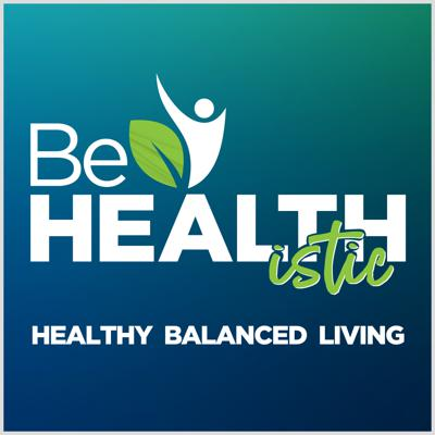 Be HEALTHistic
