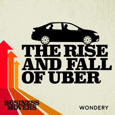 Cover art for The Rise and Fall of Uber | Get Super Pumped About Meeting Mike Isaac | 5