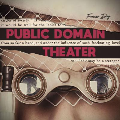 Public Domain Theater with Kelly Nugent and Lindsay Katai