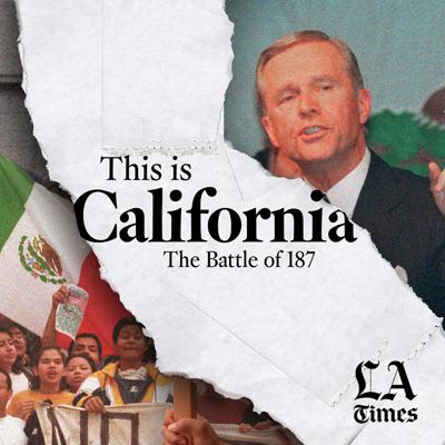 This is California: The Battle of 187