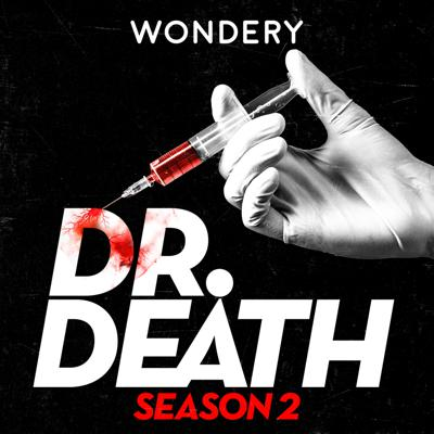 Cover art for Introducing: Dr. Death Season 2