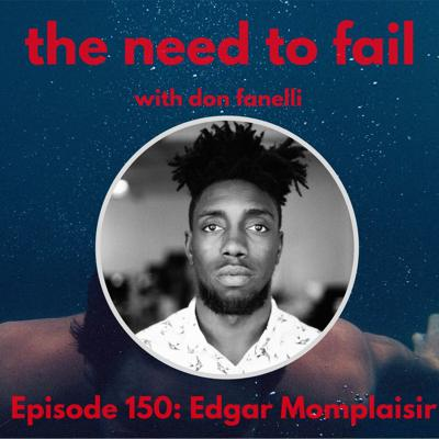 Cover art for Episode 150: Edgar Momplaisir