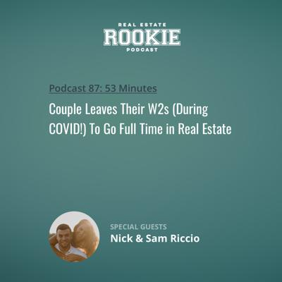 Cover art for Couple Leaves Their W2s (During COVID!) To Go Full Time in Real Estate