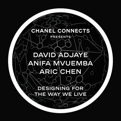 Cover art for CHANEL Connects - David Adjaye, Anifa Mvuemba & Aric Chen : Designing for a new world