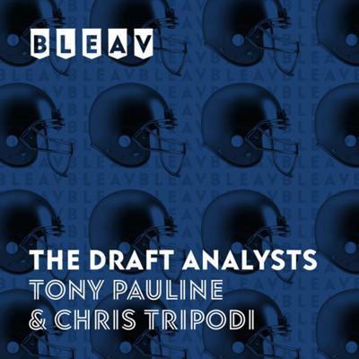 Bleav in The Draft Analysts with Tony Pauline & Chris Tripodi