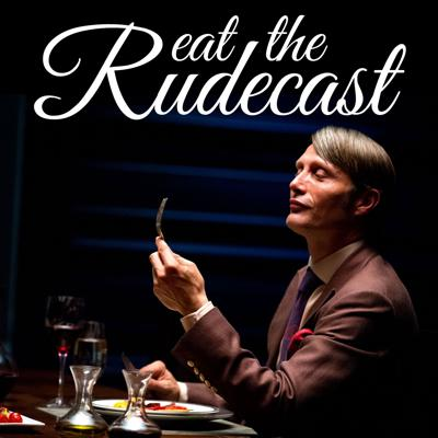 On Eat The Rudecast we review the NBC TV Series Hannibal, the films Manhunter, Silence of the Lambs, Hannibal, Red Dragon, and Hannibal Rising, and the books by Thomas Harris.