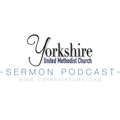 Yorkshire UMC Sermon Podcast