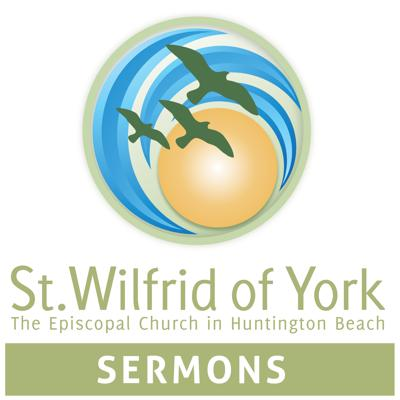 Sermons from St. Wilfrid's Episcopal Church