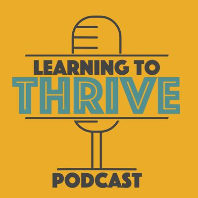 Learning to Thrive