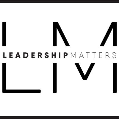 Leadership Matters Podcast