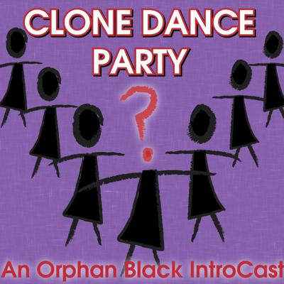 Clone Dance Party: An Orphan Black IntroCast
