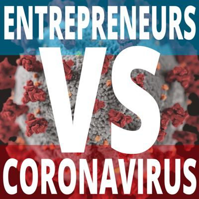 Entrepreneurs Vs Coronavirus is a regular podcast for entrepreneurs, business owners, and leaders. Each episode, we interview a business leader who is rapidly innovating within their business to overcome the economic difficulties resulting from the Coronavirus and COVID-19 pandemic. Entrepreneurs Vs Coronavirus is the insider's guide to making the most of your business and finding opportunity during these challenging times.