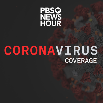 The latest updates about the new coronavirus, the people affected by it -- and the people fighting it. PBS NewsHour is supported by - https://www.pbs.org/newshour/about/funders