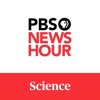 Listen to PBS NewsHour science reporting published every Wednesday by 9 p.m. Featuring reports from Miles O'Brien, Nsikan Akpan and the rest of our science crew, we take on topics ranging from the future of 3-D printing to power of placebo drugs. Is this not what you're looking for? Don't miss our other podcasts for our full shows, individual segments, Shields and Brooks, Brief but Spectacular, Politics Monday and more. Find them in iTunes or in your favorite podcasting app. PBS NewsHour is supported by - https://www.pbs.org/newshour/about/funders