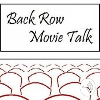 Back Row Movie Talk