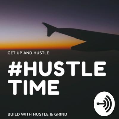 Hustle Time