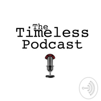 The Timeless Podcast
