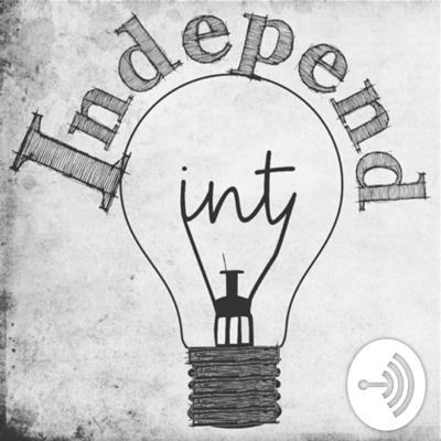 IndependInt Weekly Summary Podcast
