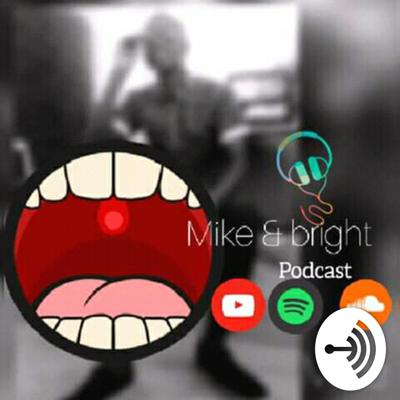 Mike And Bright Pod
