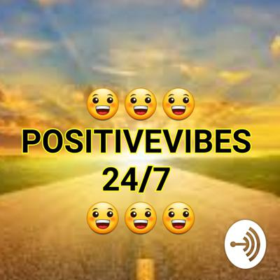 😀😀😀 PositiveVibes 24/7 😀😀😀