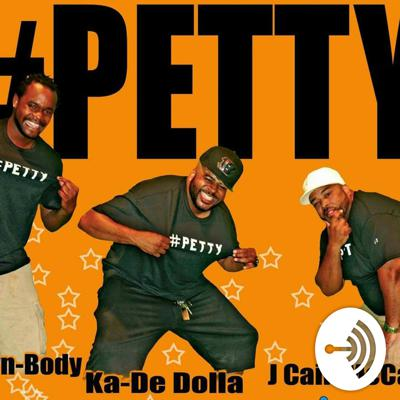 #Petty Podcast Show