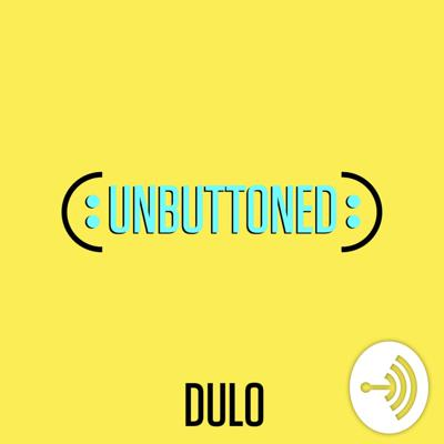 Unbuttoned By DULO