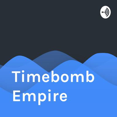 Timebomb Empire
