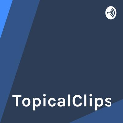 TopicalClips