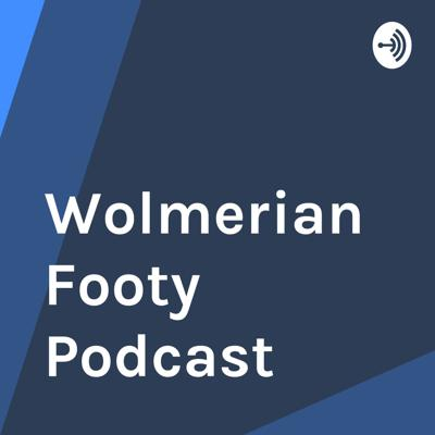 Wolmerian Footy Podcast