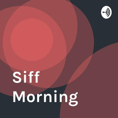 Siff mornings with everyday people