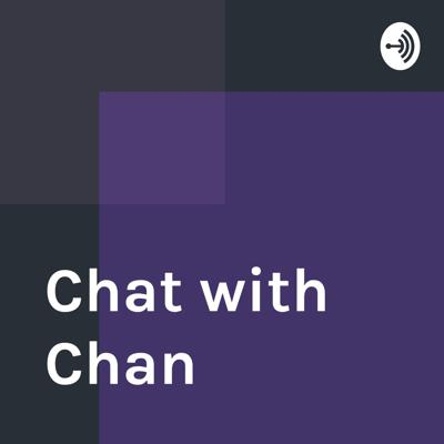Chat with Chan