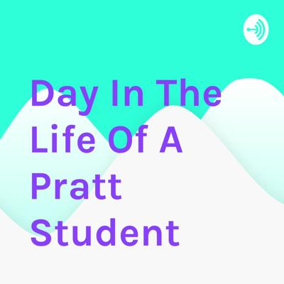 Day In The Life Of A Pratt Student
