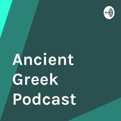 Ancient Greek Podcast