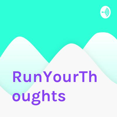 RunYourThoughts