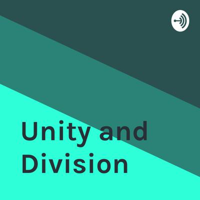 Unity and Division