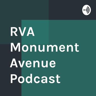 RVA Monument Avenue Podcast