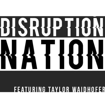 Disruption Nation