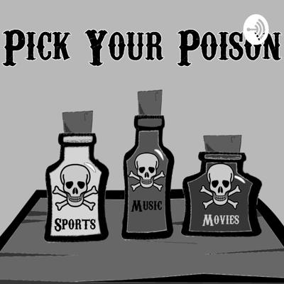 Pick Your Poison (PYP)