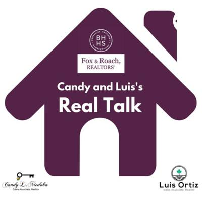 BHHS: Candy and Luis's Real Talk