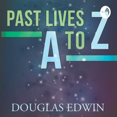 Past Lives A to Z