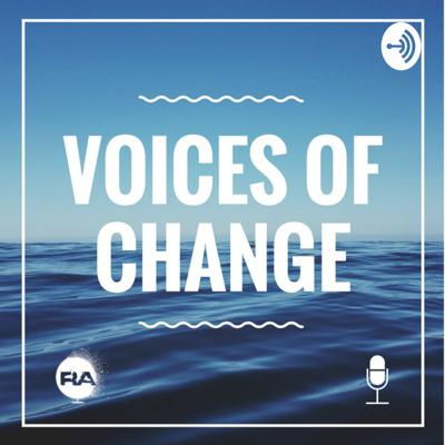 Voices of Change - The Reckless Abandon Podcast