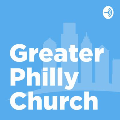 Greater Philly Church